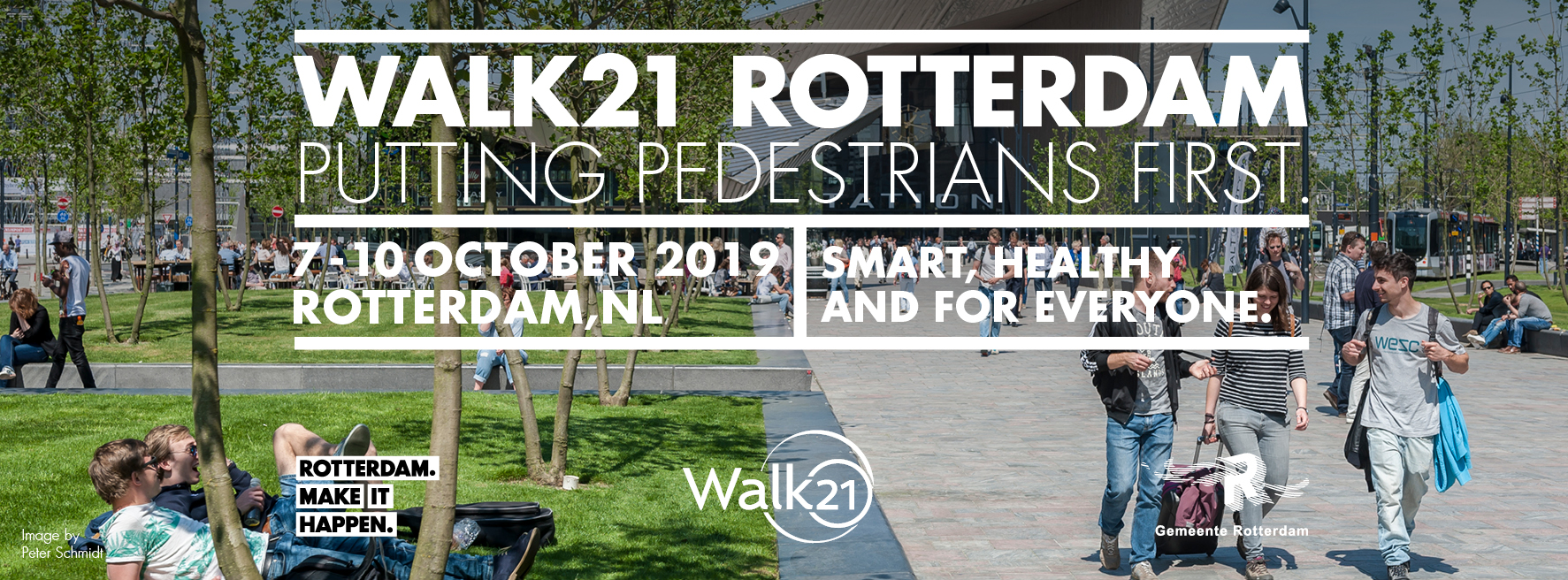 Walk21 Rotterdam 2019 - PUTTING PEDESTRIANS FIRST